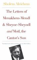 The Letters of Menakhem-Mendl and Sheyne-Sheyndl