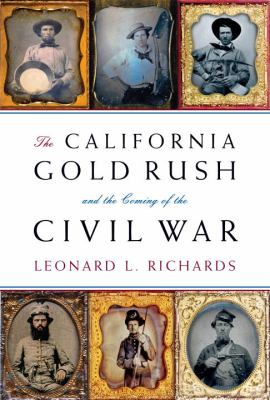 "Picture of book cover for ""The California Gold Rush and the Coming of the Civil War"""