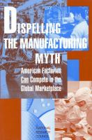 Dispelling the Manufacturing Myth