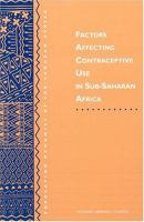 Factors Affecting Contraceptive Use in Sub-Saharan Africa