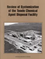 Review of Systemization of the Tooele Chemical Agent Disposal Facility