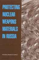 Protecting Nuclear Weapons Materials in Russia
