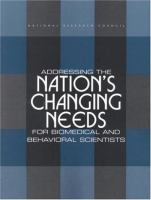 Addressing the Nation's Changing Needs for Biomedical and Behavioral Scientists