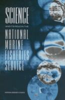 Science and Its Role in the National Marine Fisheries Service