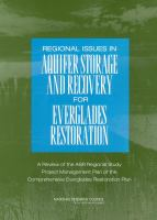 Regional Issues in Aquifer Storage and Recovery for Everglades Restoration