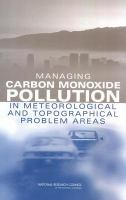 Managing Carbon Monoxide Pollution in Meteorological and Topographical Problem Areas