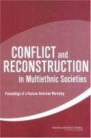 Conflict and Reconstruction in Multiethnic Societies