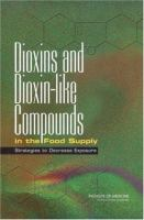 Dioxins and Dioxin-like Compounds in the Food Supply