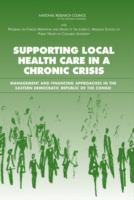 Supporting Local Health Care in A Chronic Crisis