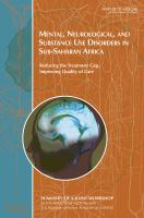 Mental, Neurological, and Substance Use Disorders in Sub-Saharan Africa