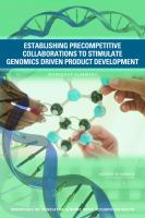 Establishing Precompetitive Collaborations to Stimulate Genomics-driven Product Development