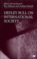 Hedley Bull on International Society