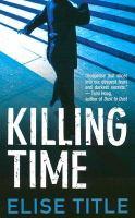 Image: Killing Time