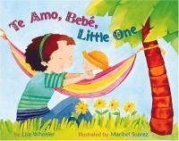Cover of Te Amo, Bebe, Little One