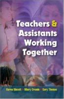 Teachers and Assistants Working Together