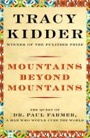 mountains beyond mountains, by tracy kidder