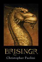 Brisingr, Or, The Seven Promises of Eragon Shadeslayer and Saphira Bjartskular