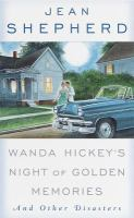 Wanda Hickey's Night of Golden Memories, and Other Disasters