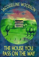 Cover of The House You Pass on the