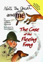 Nate the Great and me : the case of the fleeing fang