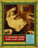 A Thousand Years Over A Hot Stove