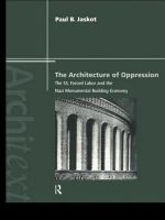 The Architecture of Oppression