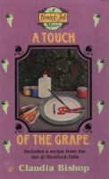 A Touch of the Grape (Hemlock Falls Mysteries)