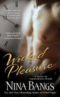 Wicked Pleasure (The Castle of Dark Dreams Trilogy, Book 2)