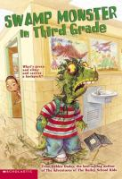 Swamp Monster In The Third Grade
