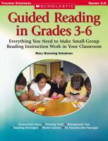 GUIDED READING IN GRADES THREE THROUGH SIX