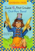 Junie B., first grader : one-man band