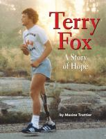 Terry Fox : a story of hope