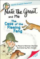 Nate the great and me: the case of the fleeing fang.