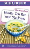 Murder Can Run Your Stockings (Desiree Shapiro Mystery #13)