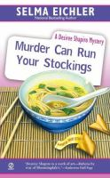 Murder Can Run Your Stockings (Desiree Shapiro Mystery #13)