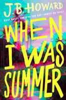 When I was summer296 pages : 21 cm.