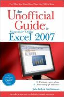 The Unofficial Guide to Microsoft Office Excel 2007