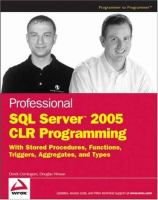 Professional SQL Server 2005 CLR Programming With Stored Procedures, Functions, Triggers, Aggregates, and Types