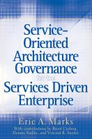 Service-oriented Architecture Governance for the Services Driven Enterprise
