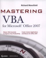 Mastering VBA for Microsoft Office 2007