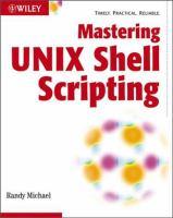 Mastering Unix Shell Scripting