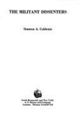 The militant dissenters / [by] Stanton A. Coblentz.