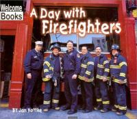 A Day With Firefighters