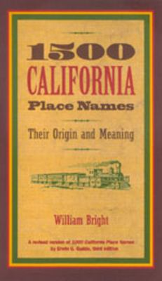 "Picture of the cover for ""1500 California Place Names : Their Origin and Meaning"""