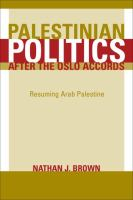 Palestinian Politics After the Oslo Accords