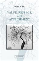 Value, Respect, and Attachment