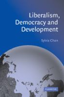 Liberalism, Democracy, and Development