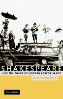 Shakespeare and the Force of Modern Performance