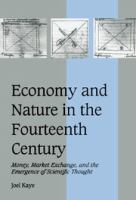 Economy and Nature in the Fourteenth Century