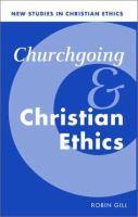 Churchgoing and Christian Ethics